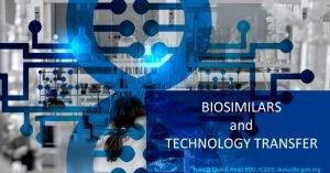 Biosimilars and Technology Transfer - the ICGEB Biotechnology Development Unit